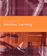 Machine Learning Textbook: Introduction to Machine Learning (Ethem